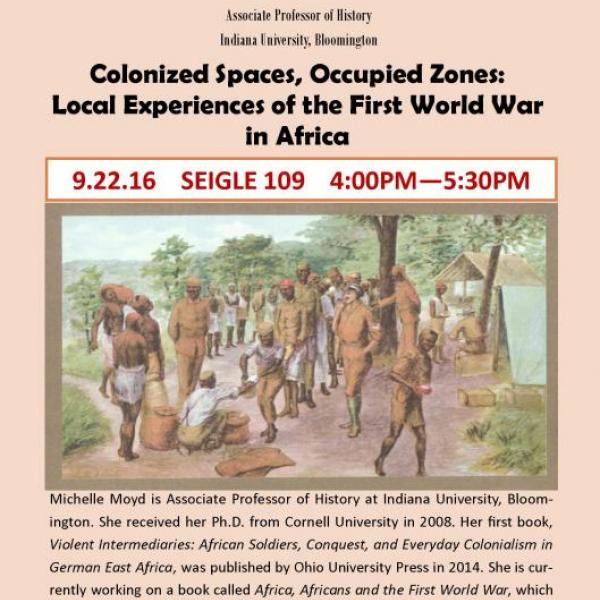 Colonized Spaces, Occupied Zones: Local Experiences of the First World War in Africa