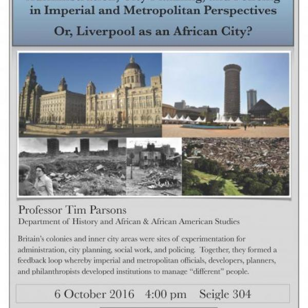 Administration, City Planning, and Policing in Imperial and Metropolitan Perspectives: Or, Liverpool as an African City?